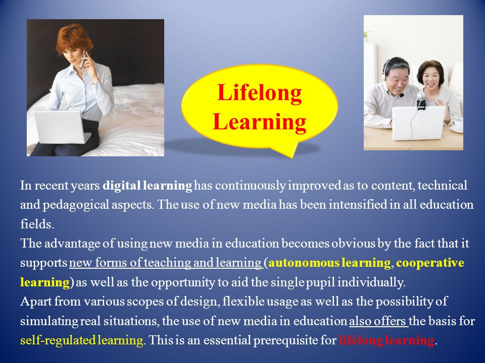 In recent years digital learning has continuously improved as to content, technical and pedagogical aspects. The use of new media has been intensified