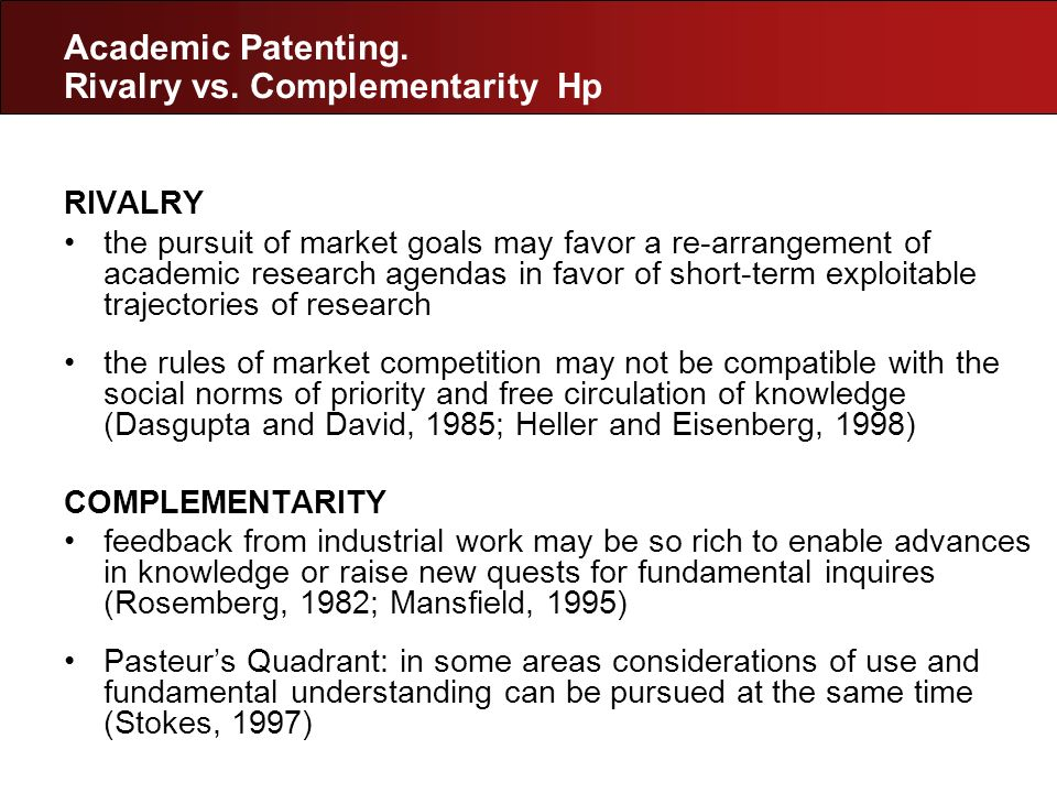 Empirical Evidence CROSS-SECTION: most productive scientists in terms of publications are also more productive in terms of patents (Agrawal and Henderson, 2002; Stephan et al., 2007; Van Looy et al., 2004; Carayol, 2007) LONGITUDINAL: academic inventors are likely to experience a (temporary) increase in number of articles published in coincidence with the patent event (Azoulay et al., 2006; Breschi et al., 2007).