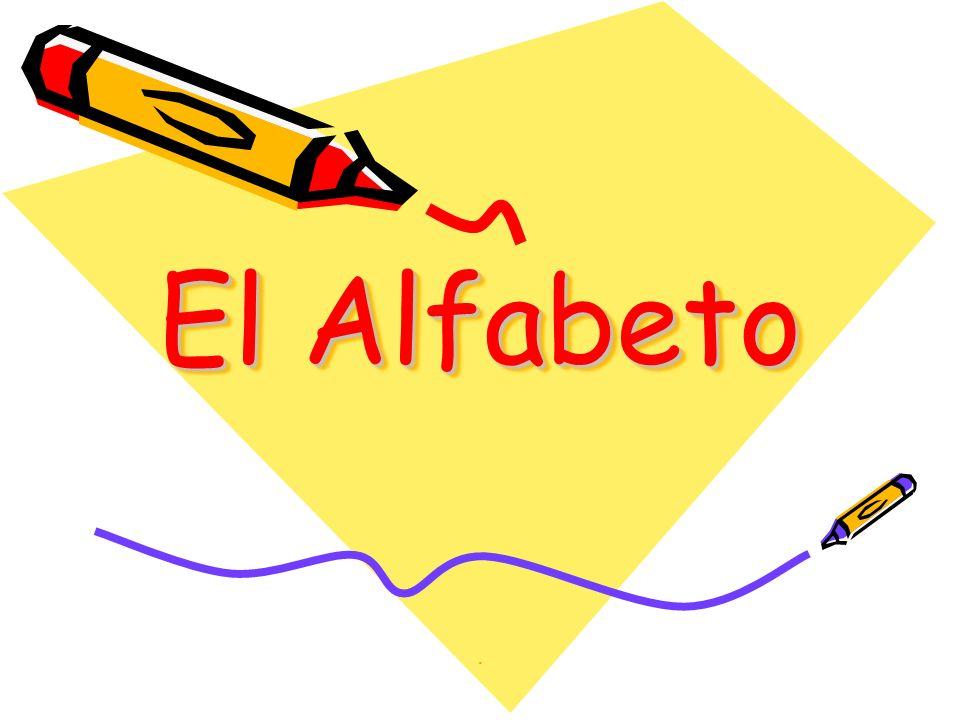 El Alfabeto.