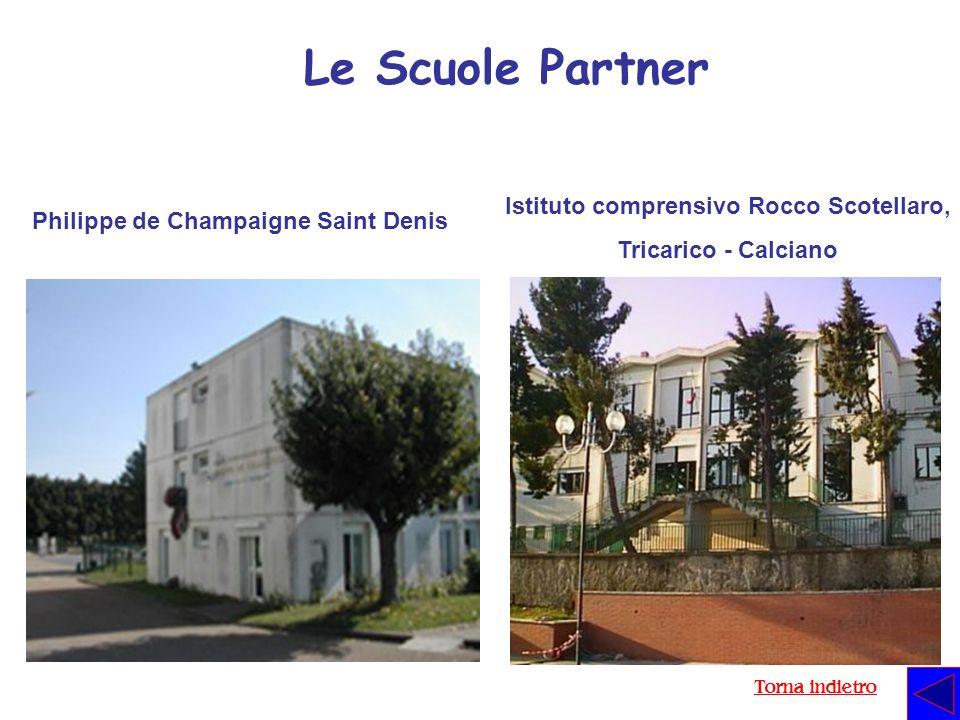 Le Scuole Partner Philippe de Champaigne Saint Denis Istituto comprensivo Rocco Scotellaro, Tricarico - Calciano Torna indietro