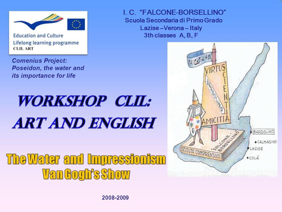 I. C. FALCONE-BORSELLINO Scuola Secondaria di Primo Grado Lazise –Verona – Italy 3th classes A, B, F Comenius Project: Poseidon, the water and its imp