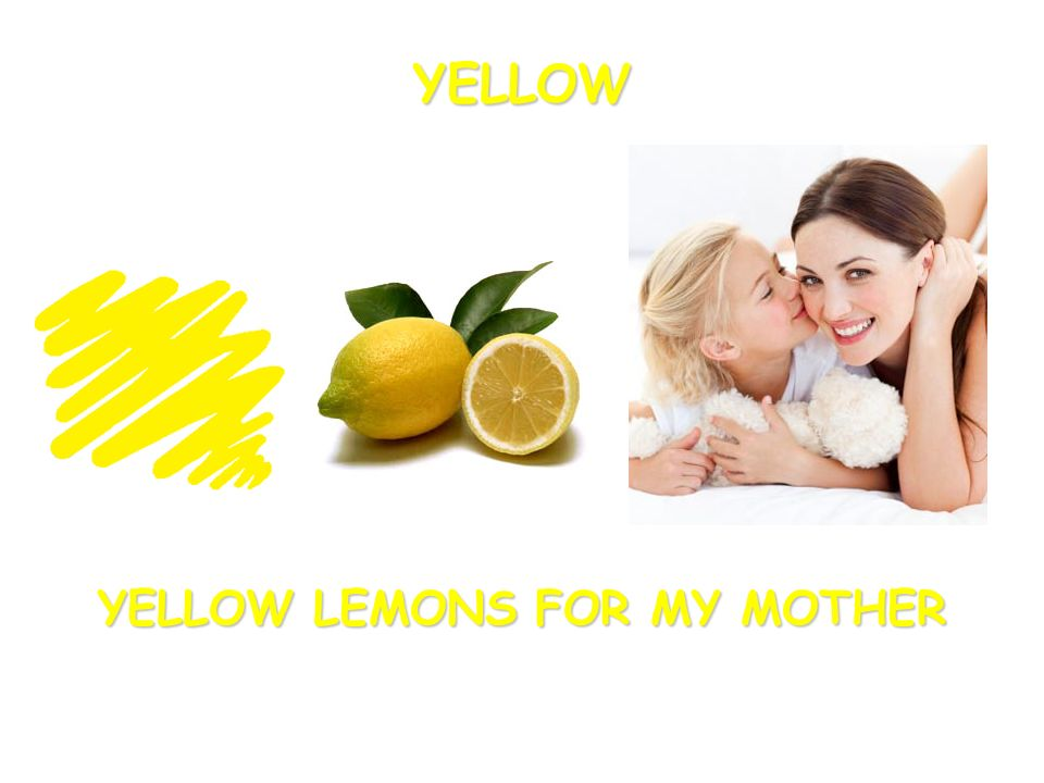YELLOW LEMONS FOR MY MOTHER YELLOW