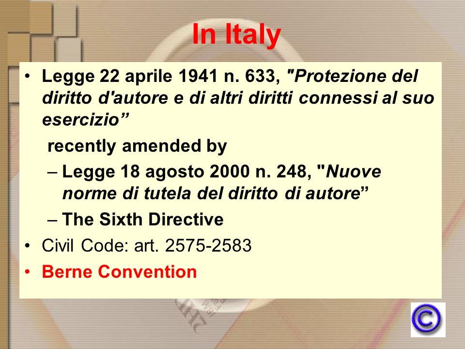 In Italy Legge 22 aprile 1941 n. 633,