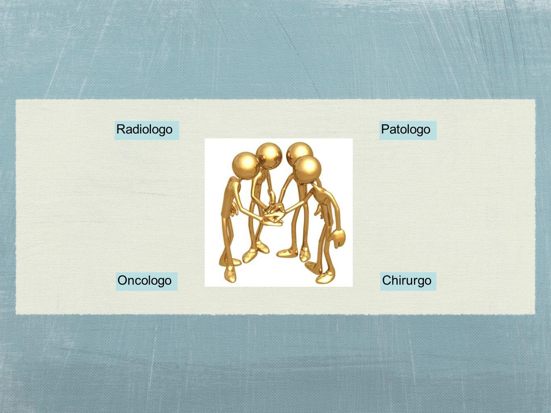 PatologoRadiologo ChirurgoOncologo