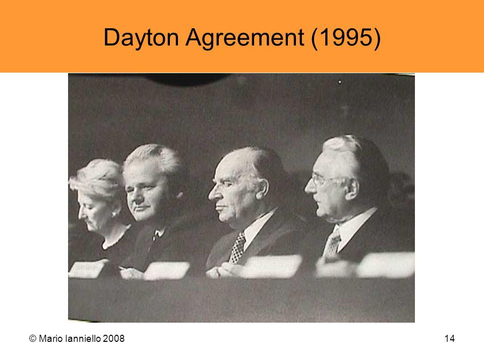 © Mario Ianniello 200814 Dayton Agreement (1995)