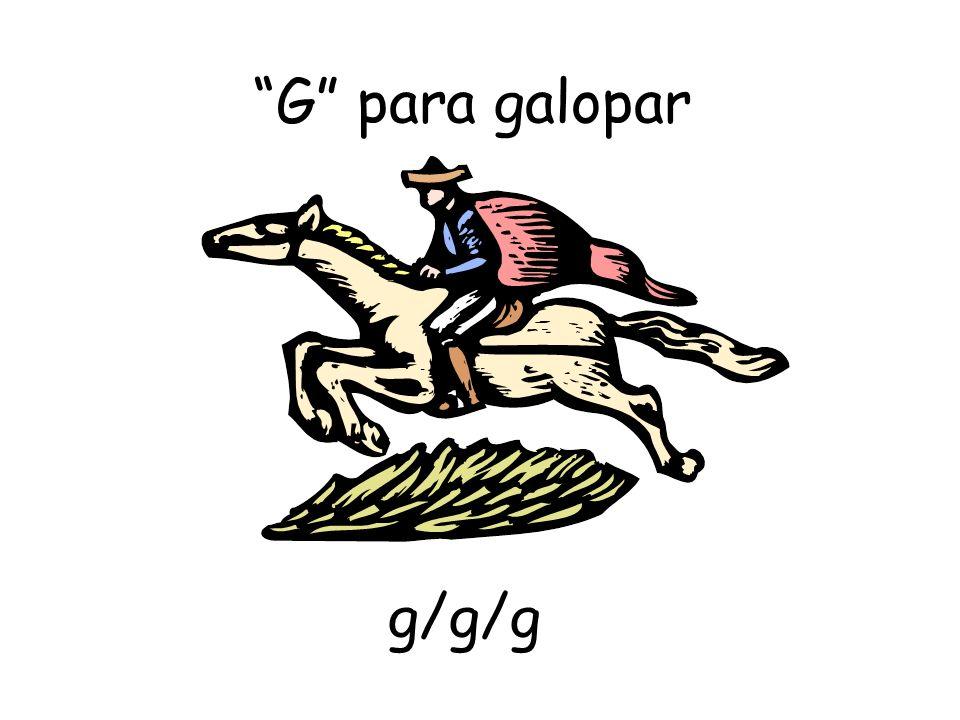 G para galopar g/g/g
