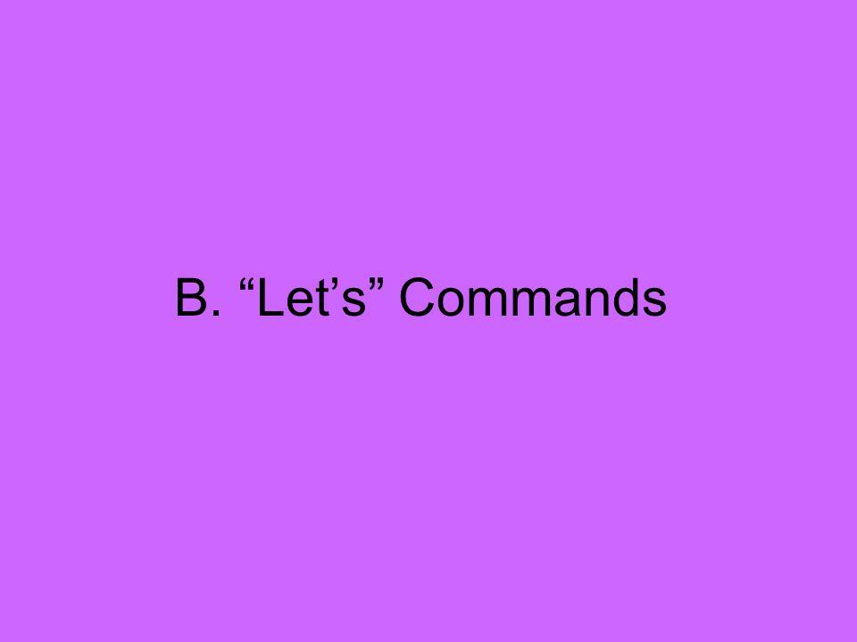 B. Lets Commands