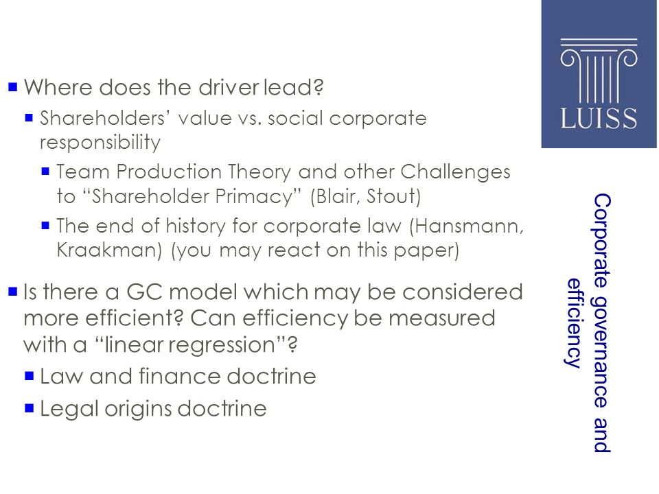 Corporate governance and efficiency Where does the driver lead.