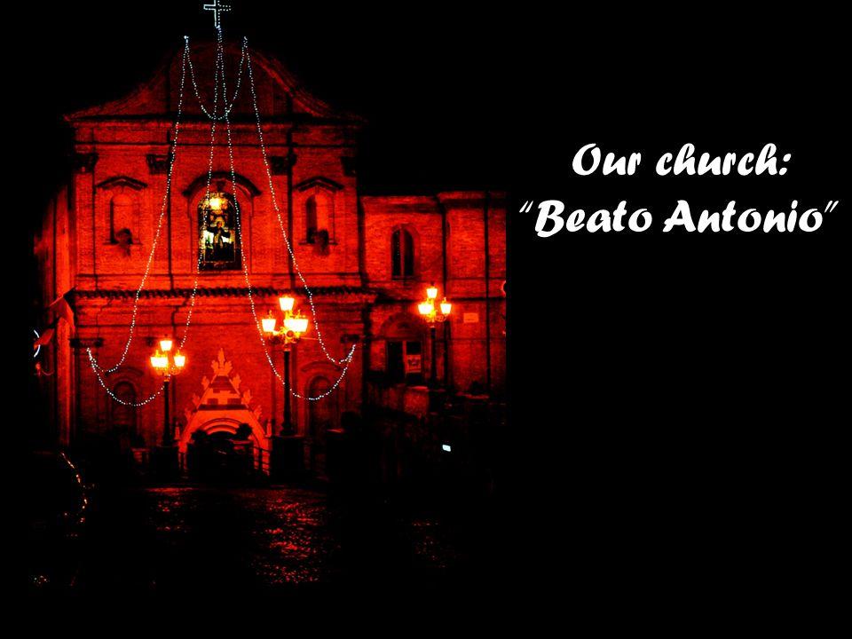 Our church: Beato Antonio