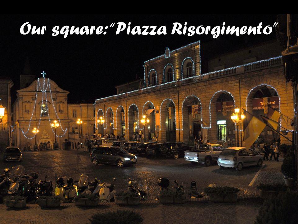 Our square: Piazza Risorgimento