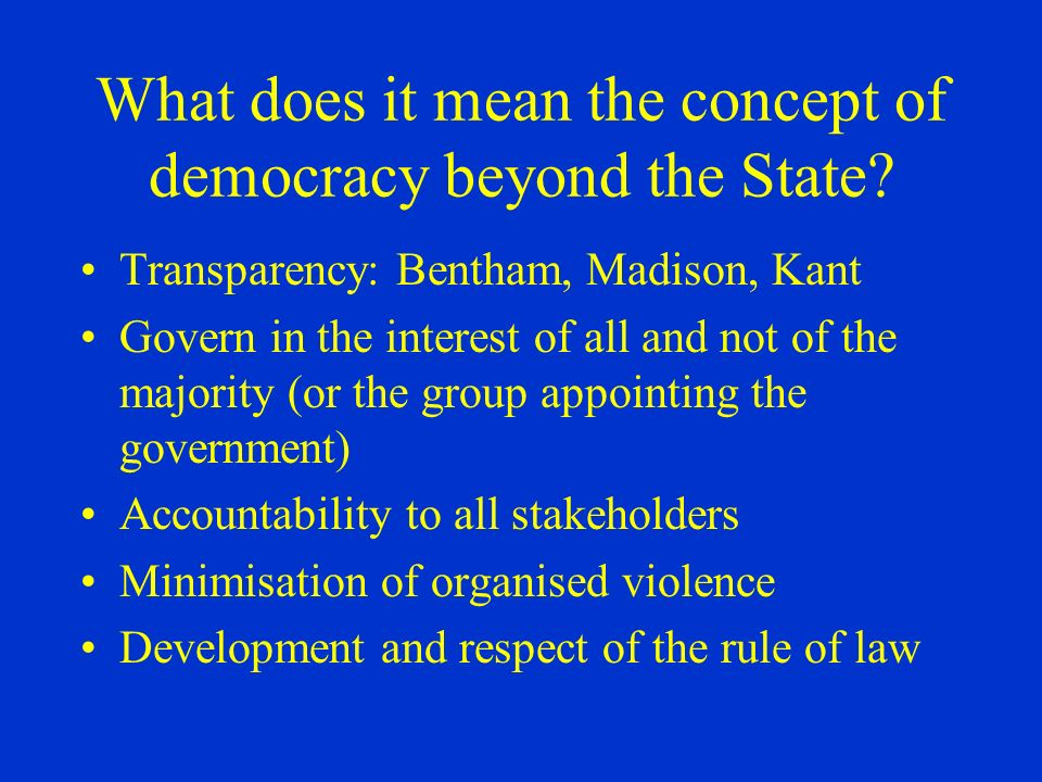 What does it mean the concept of democracy beyond the State.