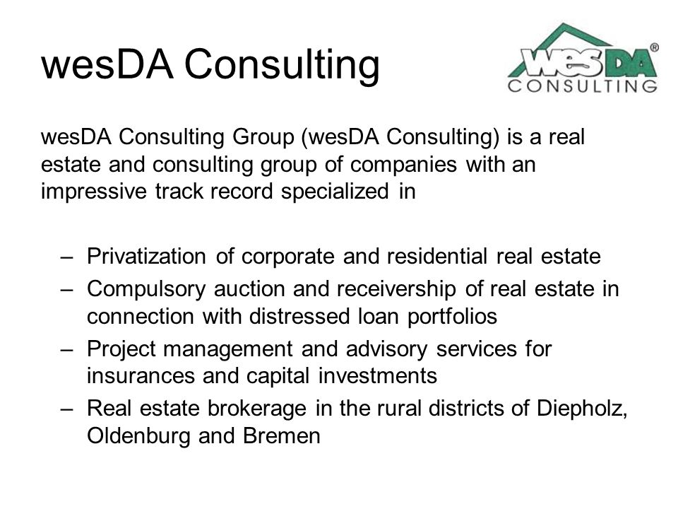 wesDA Consulting wesDA Consulting Group (wesDA Consulting) is a real estate and consulting group of companies with an impressive track record speciali