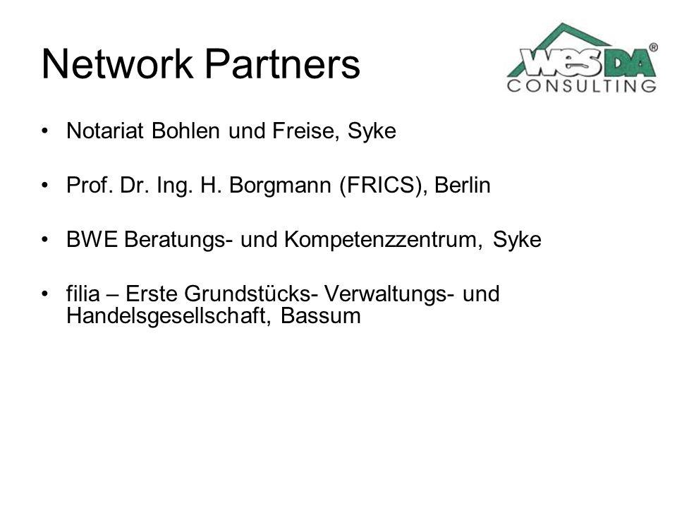 Network Partners Notariat Bohlen und Freise, Syke Prof. Dr. Ing. H. Borgmann (FRICS), Berlin BWE Beratungs- und Kompetenzzentrum, Syke filia – Erste G