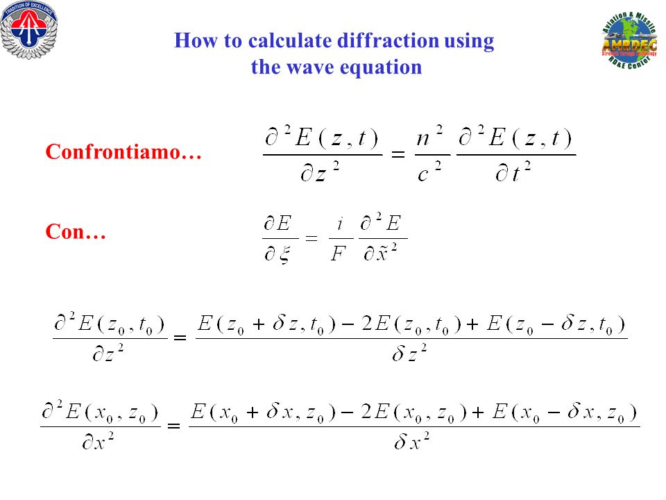 How to calculate diffraction using the wave equation Confrontiamo… Con…