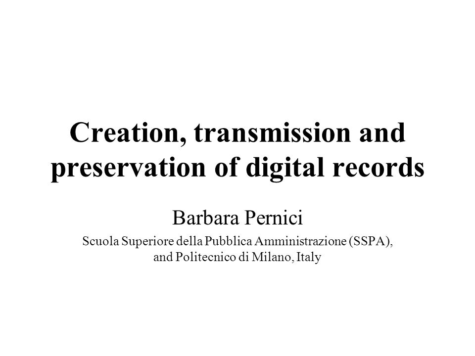 Introduction to the seminar Goals of the seminar Opportunities of digital records Requirements Outline of seminar Discussion with participants