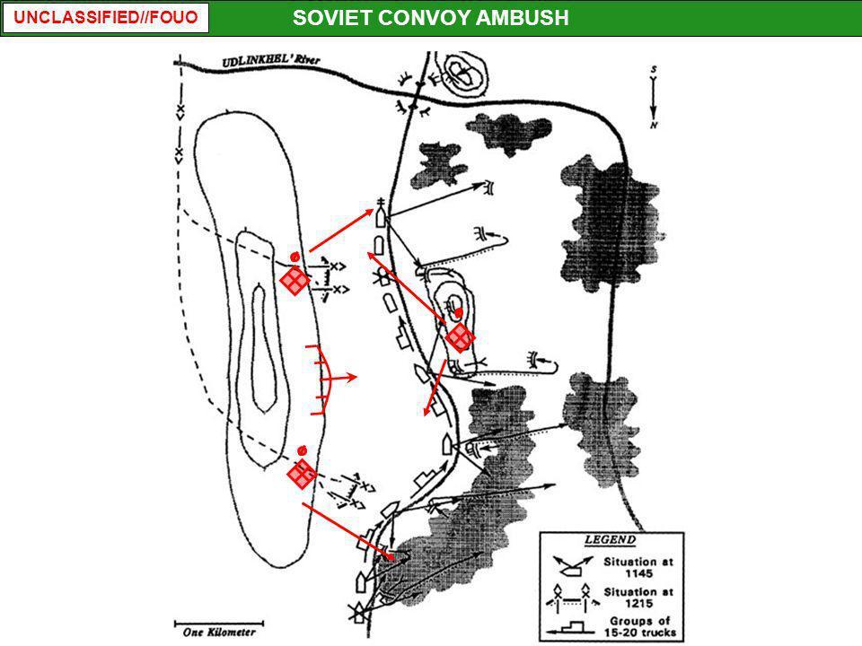 UNCLASSIFIED//FOUO SOVIET CONVOY AMBUSH