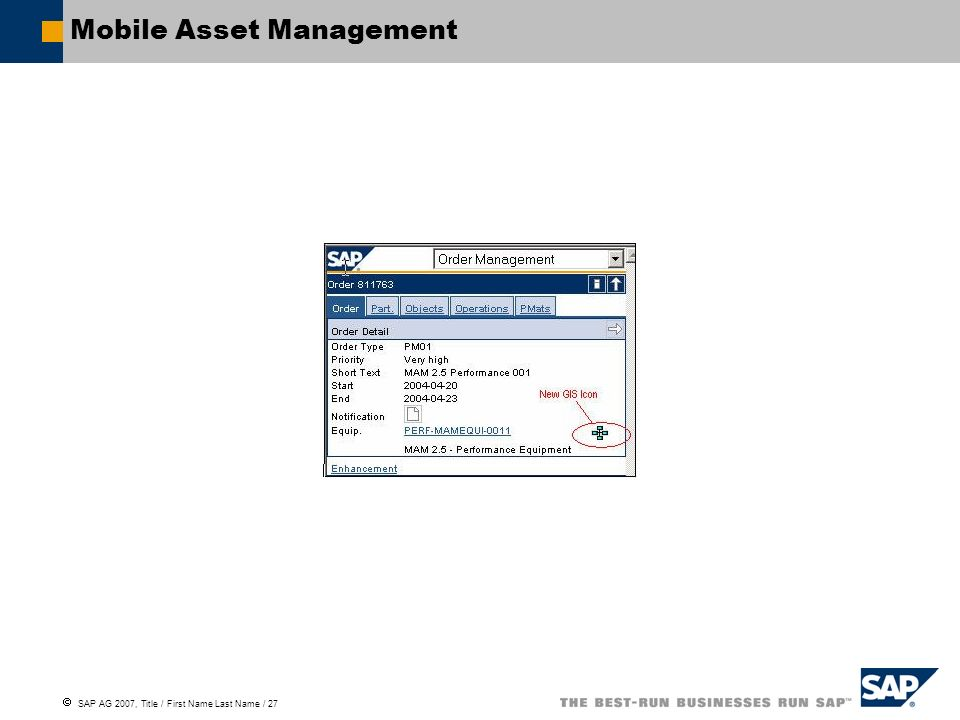 SAP AG 2007, Title / First Name Last Name / 27 Mobile Asset Management