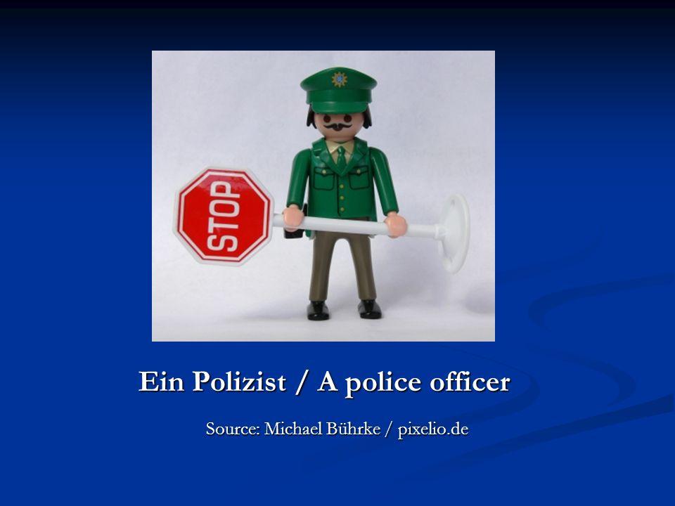 Ein Polizist / A police officer Ein Polizist / A police officer Source: Michael Bührke / pixelio.de Source: Michael Bührke / pixelio.de