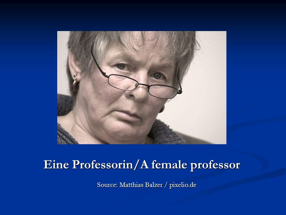 Eine Professorin/A female professor Source: Matthias Balzer / pixelio.de Source: Matthias Balzer / pixelio.de