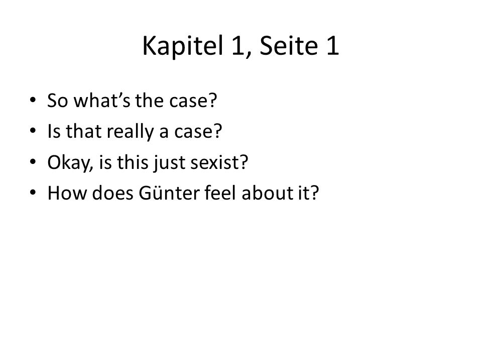 Kapitel 6, Seite 8 How does Hilde try to ditch Günter this time.