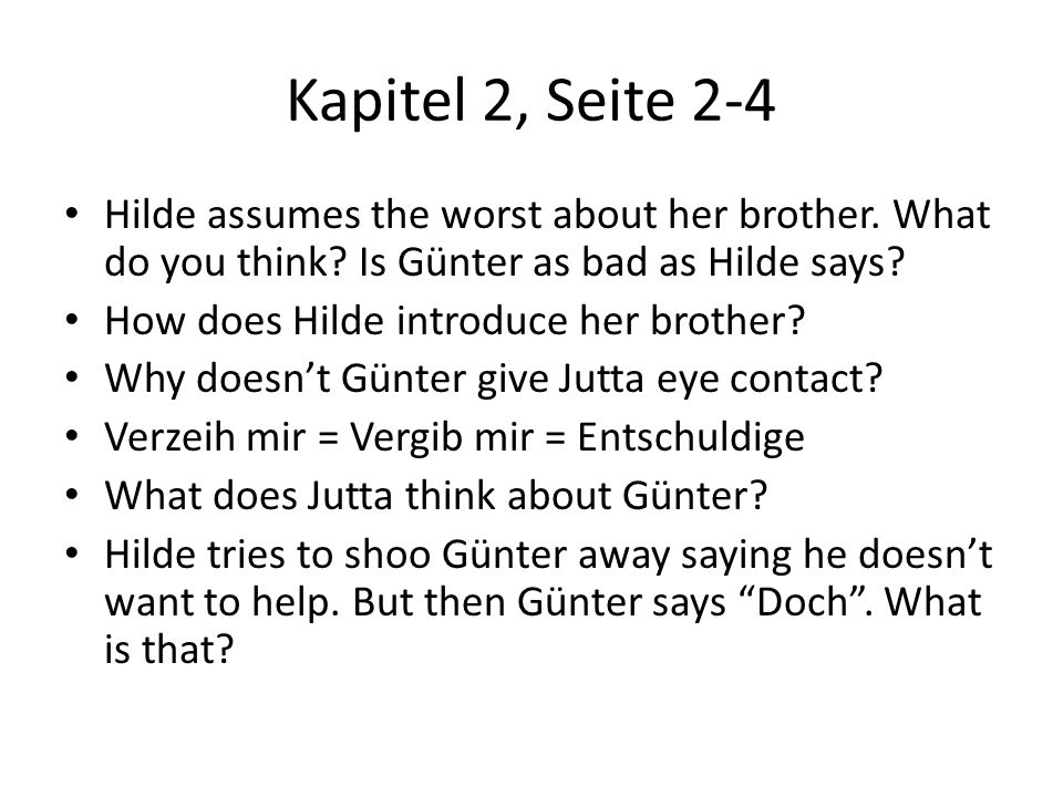 Kapitel 7, Seite 9 How does Hilde try to turn around her mean comment.