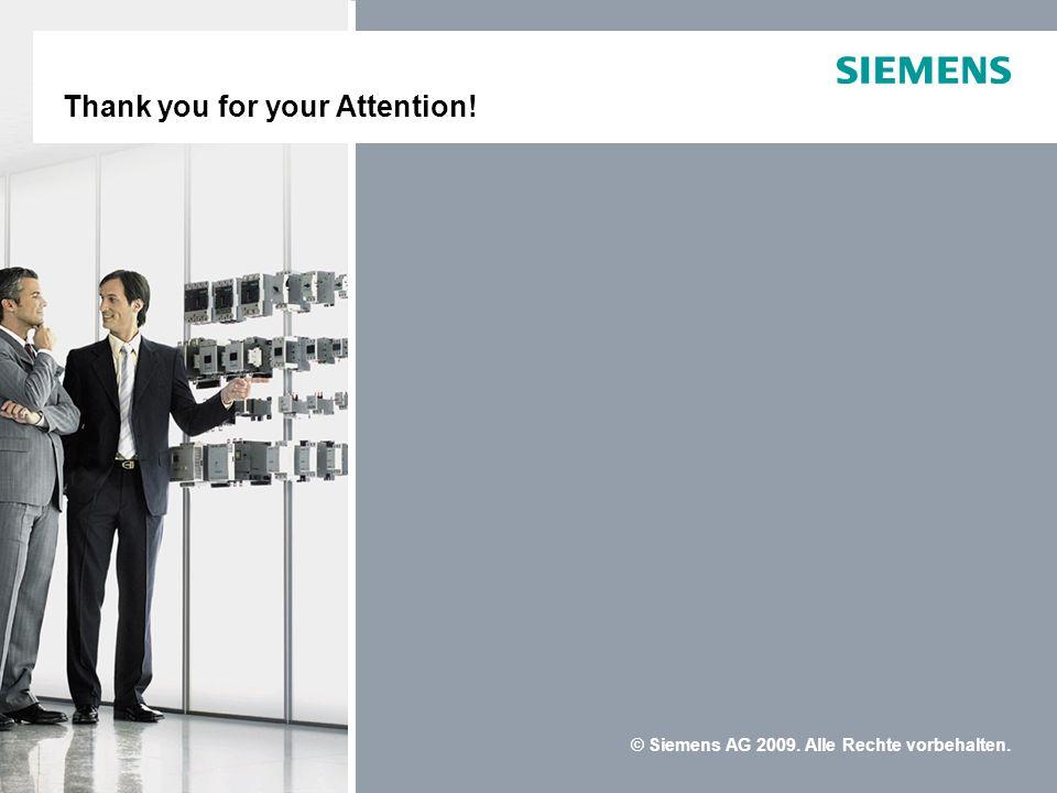 © Siemens AG 2009. Alle Rechte vorbehalten. Industrielle Schalttechnik SIRIUS Portfolio 2009Industrielle Schalttechnik SIRIUS Portfolio 2009 Thank you