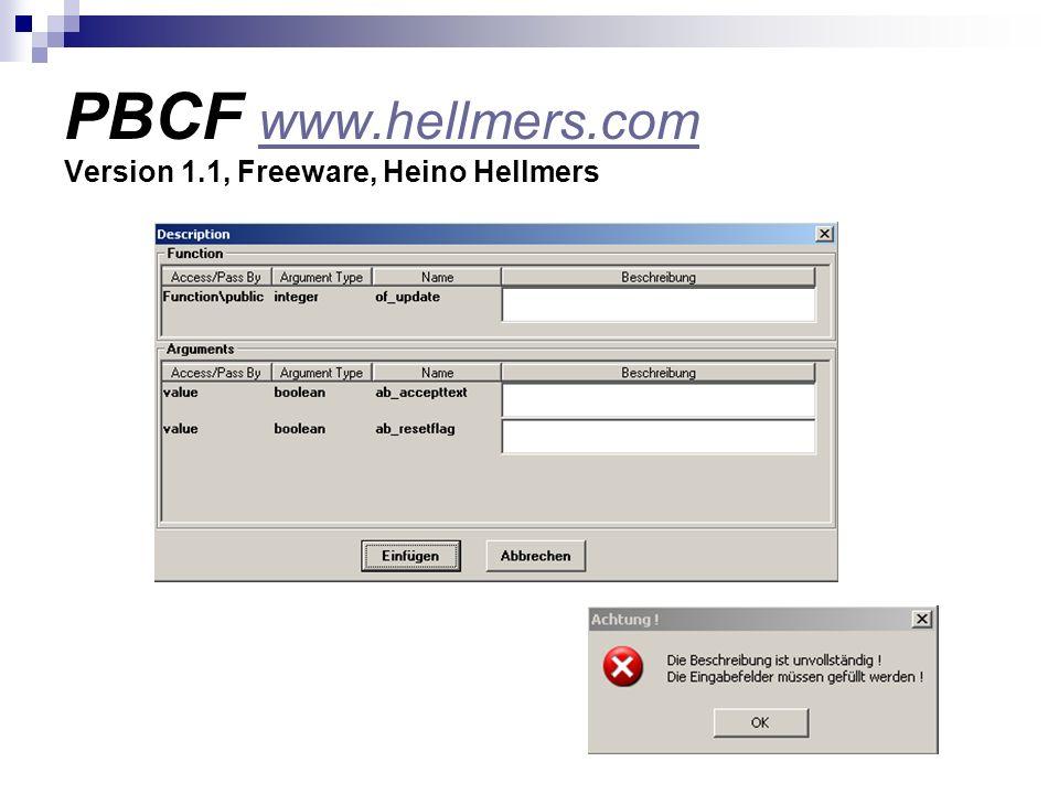 PBCF www.hellmers.com Version 1.1, Freeware, Heino Hellmers www.hellmers.com