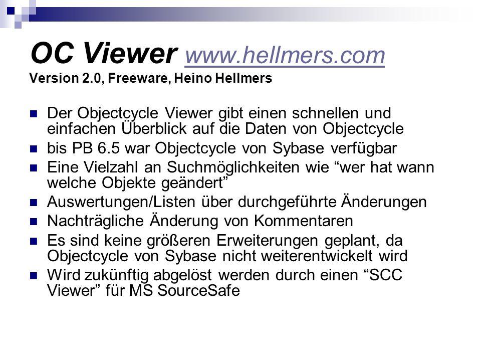 OC Viewer www.hellmers.com Version 2.0, Freeware, Heino Hellmers www.hellmers.com Der Objectcycle Viewer gibt einen schnellen und einfachen Überblick