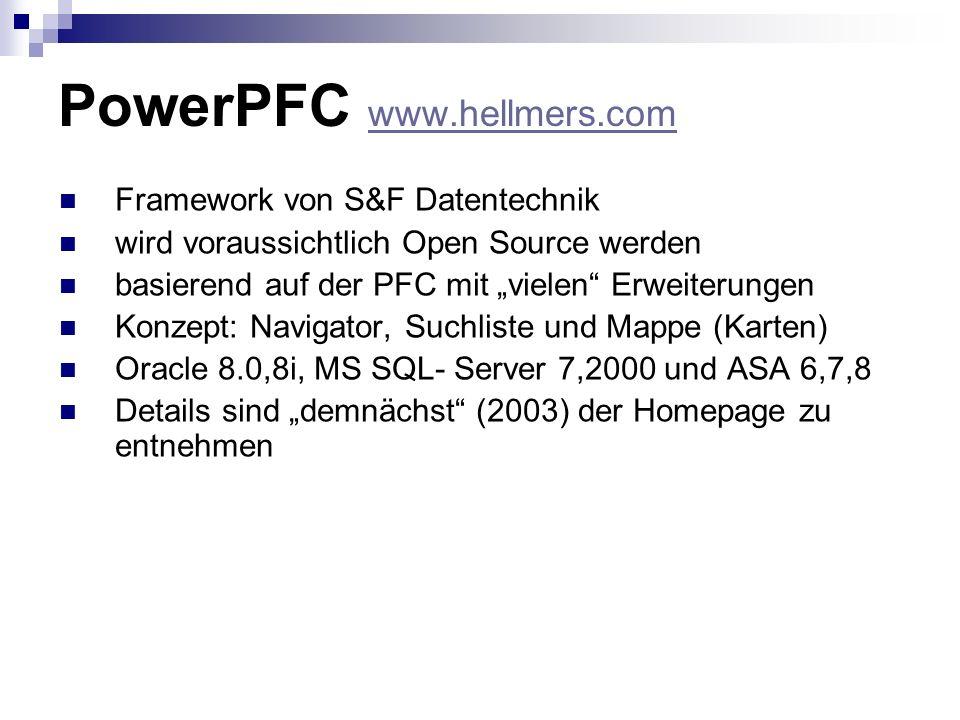 PowerPFC www.hellmers.com www.hellmers.com Framework von S&F Datentechnik wird voraussichtlich Open Source werden basierend auf der PFC mit vielen Erw