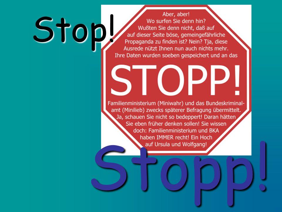 Stop! Stopp!