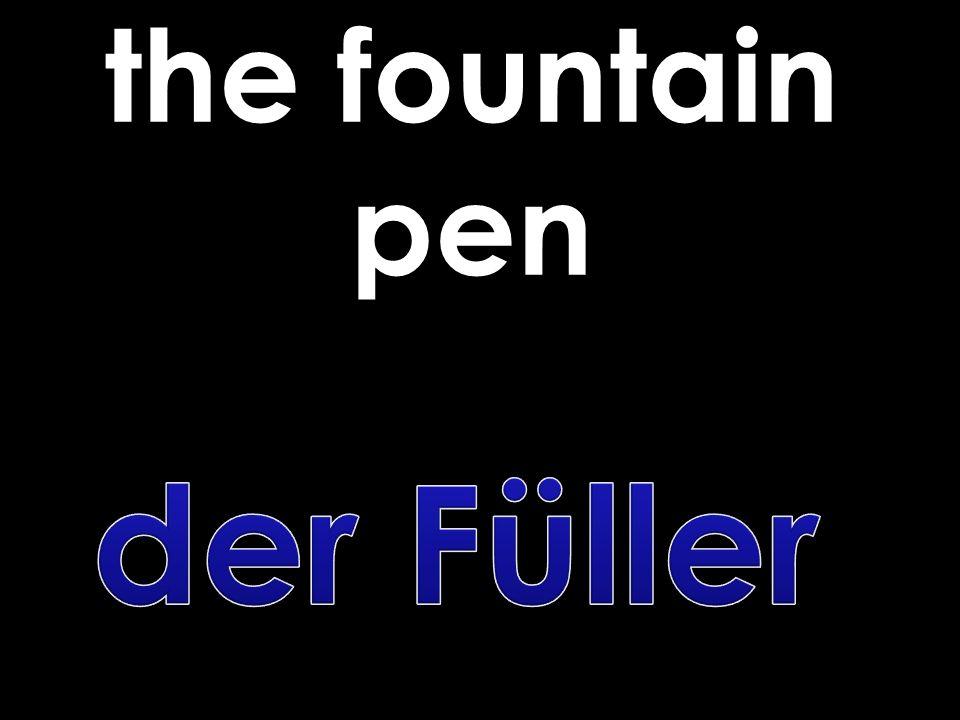 the fountain pen