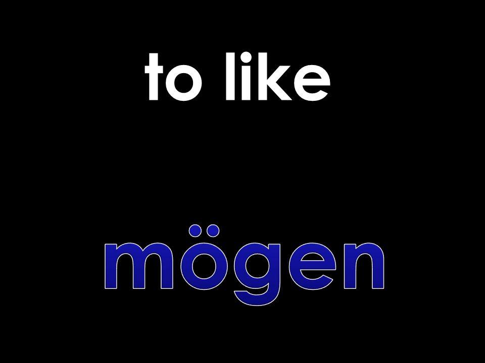 to like