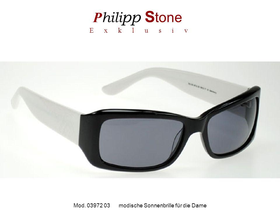 P hili pp S tone E x k l u s i v Mod. 03972 03 modische Sonnenbrille für die Dame