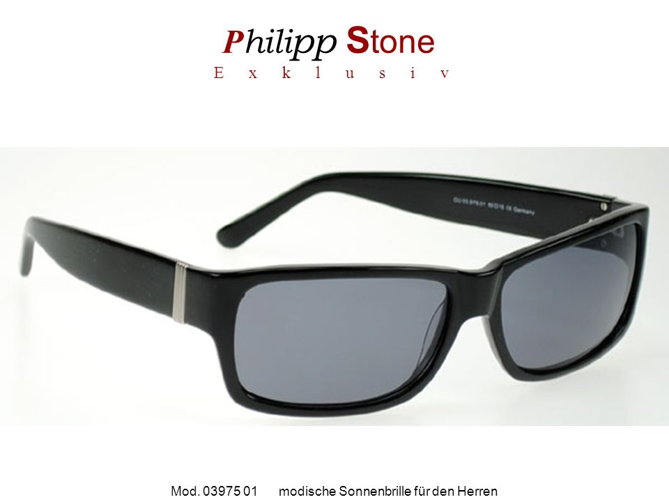 P hili pp S tone E x k l u s i v Mod. 03975 01 modische Sonnenbrille für den Herren