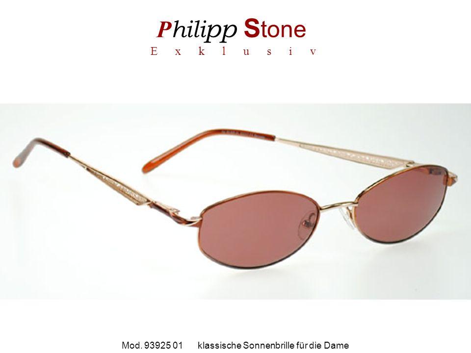 P hili pp S tone E x k l u s i v Mod. 93925 01 klassische Sonnenbrille für die Dame