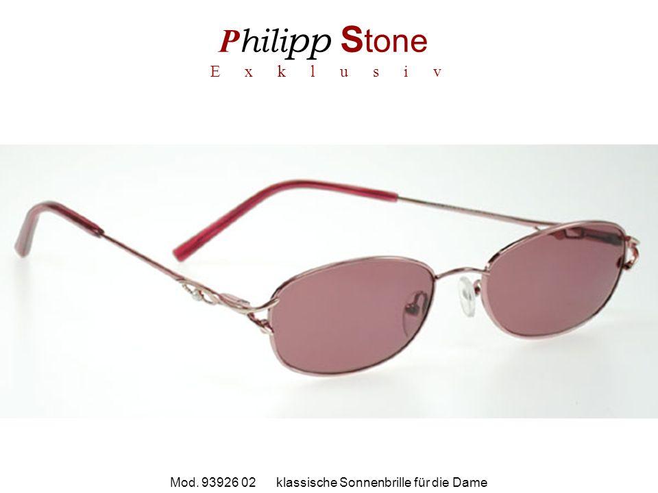 P hili pp S tone E x k l u s i v Mod. 93926 02 klassische Sonnenbrille für die Dame