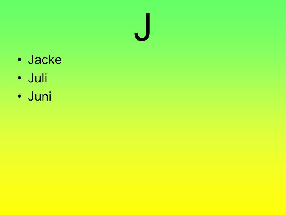 J Jacke Juli Juni