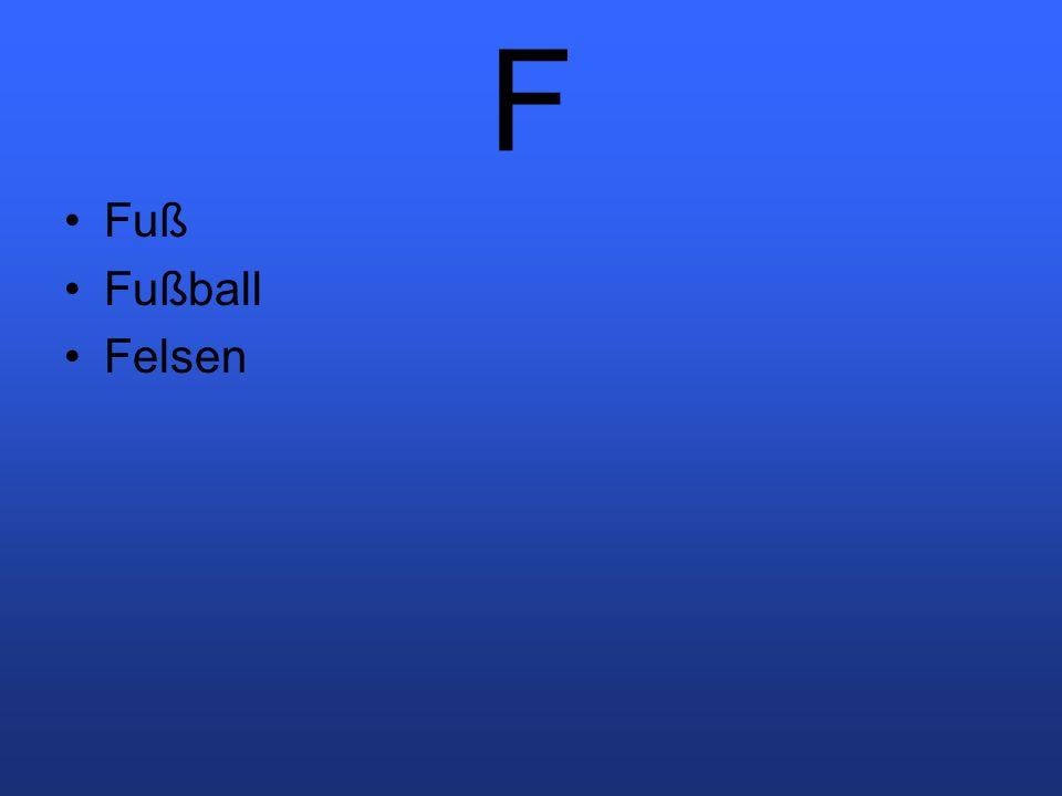 F Fuß Fußball Felsen