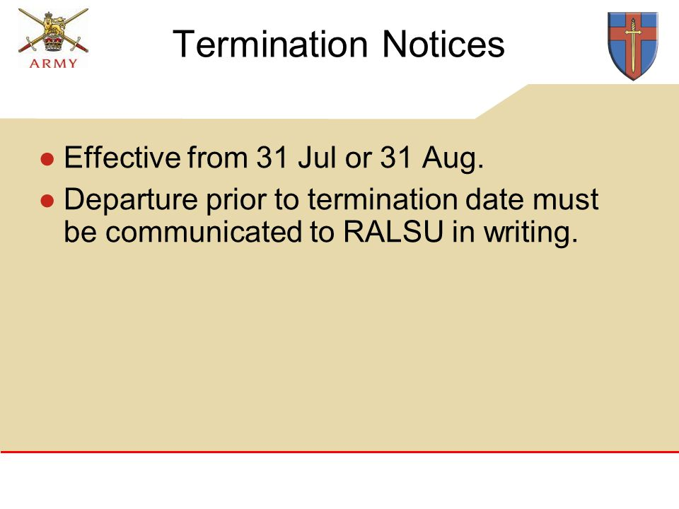 Termination Notices Effective from 31 Jul or 31 Aug.