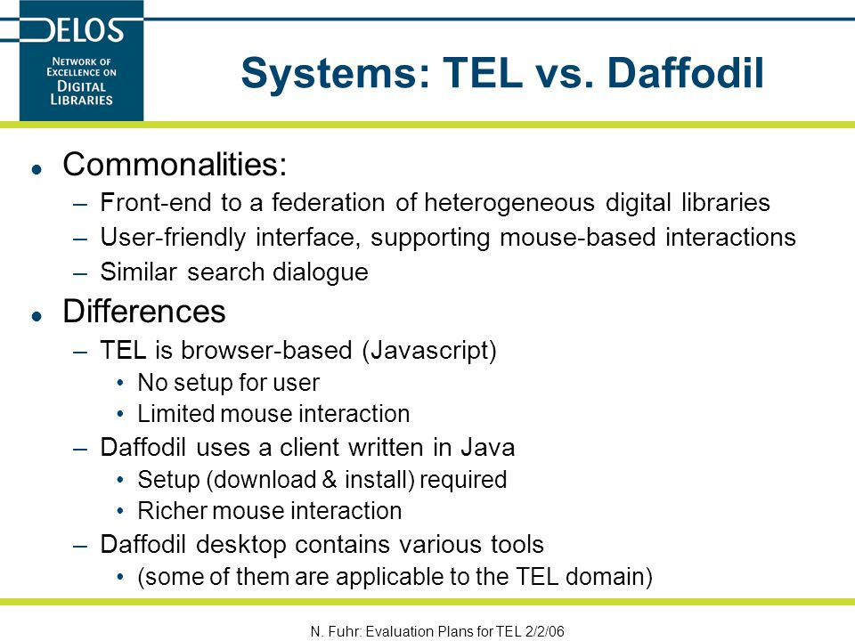 N. Fuhr: Evaluation Plans for TEL 2/2/06 Systems: TEL vs.