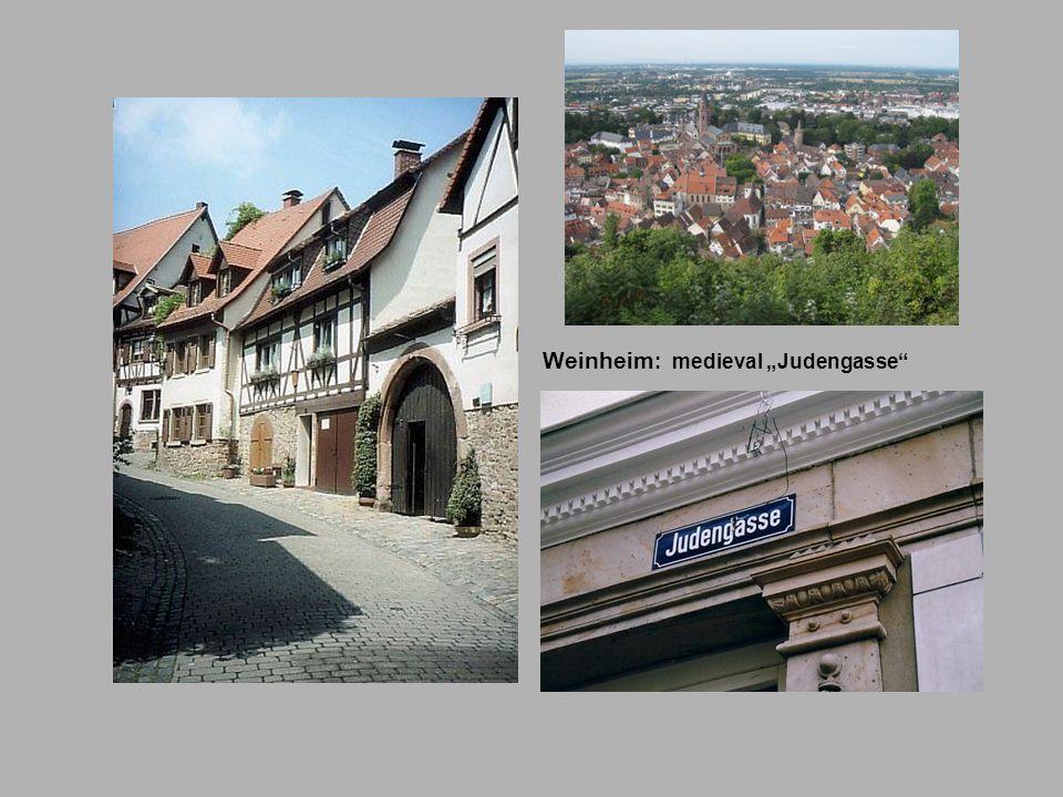 Weinheim : medieval Judengasse