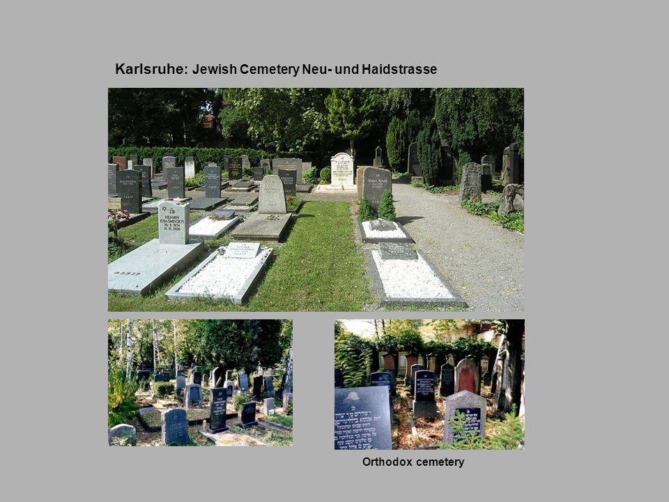 Karlsruhe : Jewish Cemetery Neu- und Haidstrasse Orthodox cemetery