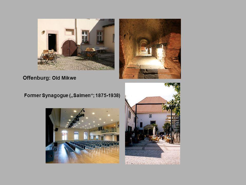 Offenburg : Old Mikwe Former Synagogue (Salmen; 1875-1938)