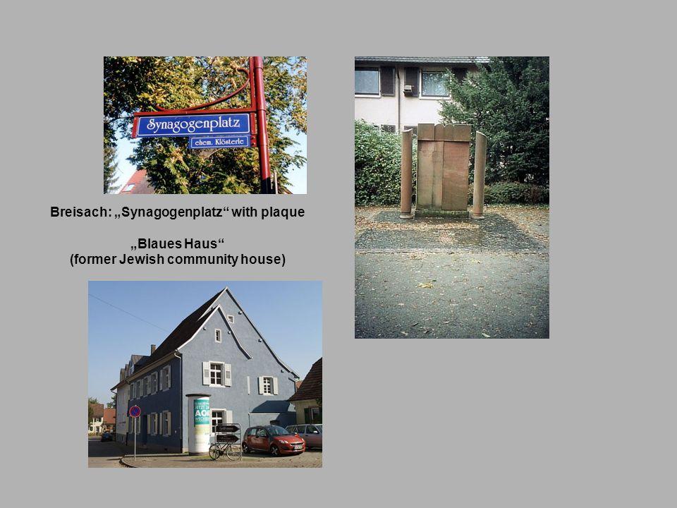 Breisach: Synagogenplatz with plaque Blaues Haus (former Jewish community house)