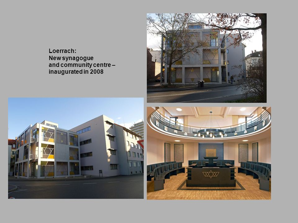 Loerrach: New synagogue and community centre – inaugurated in 2008