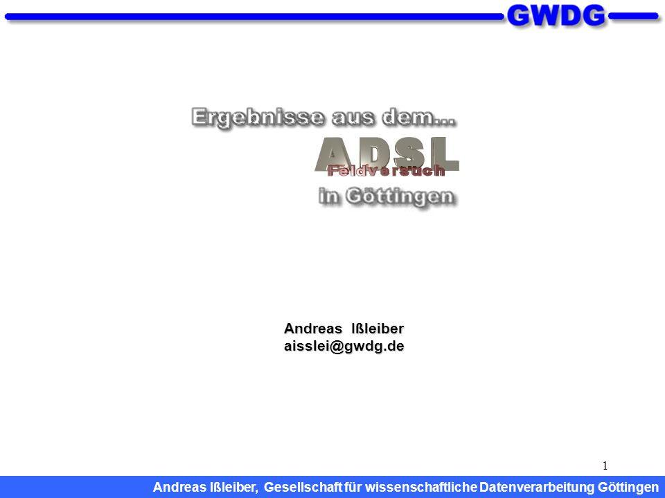 1 Andreas Ißleiber aisslei@gwdg.de Andreas Ißleiber, Gesellschaft für wissenschaftliche Datenverarbeitung Göttingen