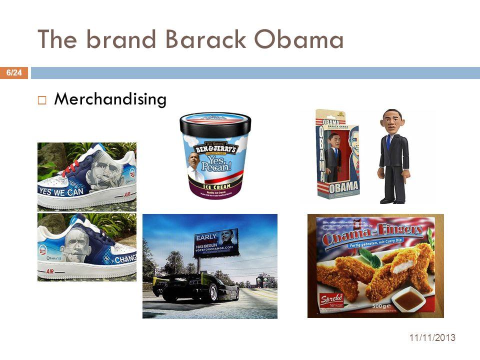 Merchandising The brand Barack Obama 11/11/2013 6/24