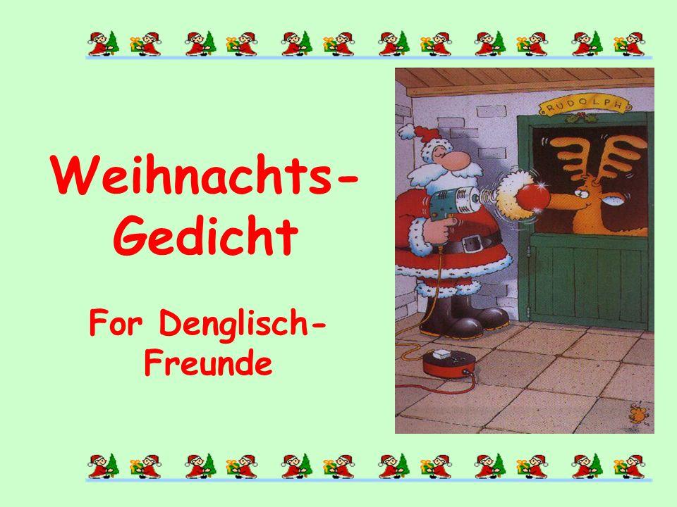 For Denglisch- Freunde Weihnachts- Gedicht