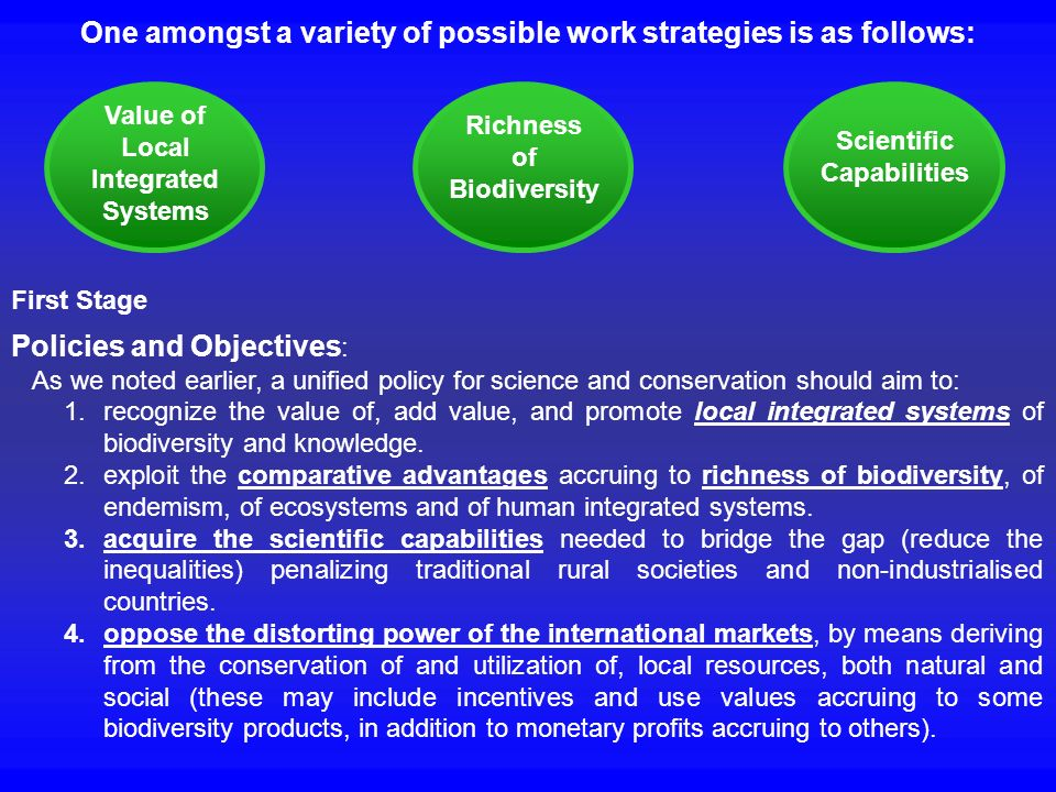 One amongst a variety of possible work strategies is as follows: First Stage Policies and Objectives : As we noted earlier, a unified policy for scien