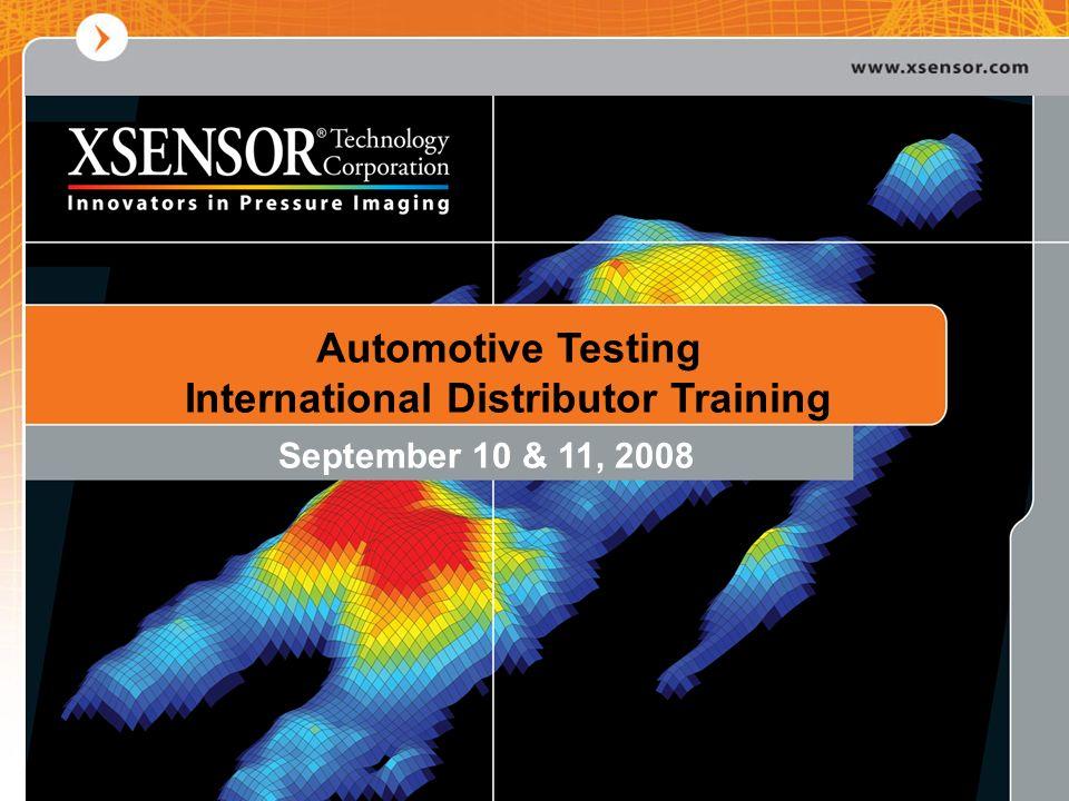 Automotive Testing International Distributor Training September 10 & 11, 2008